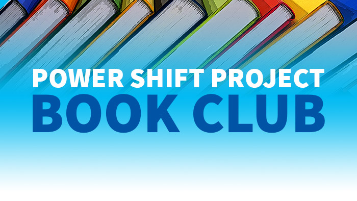 Power Shift Project Book Club